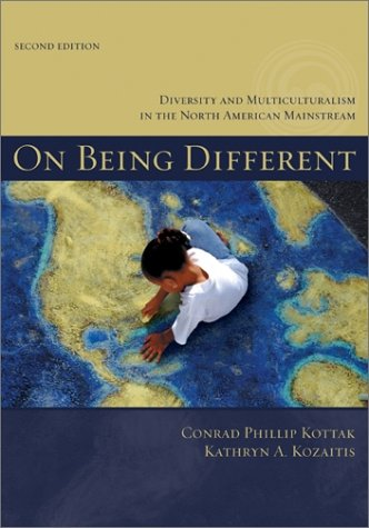 9780072417166: On Being Different: Diversity and Multiculturalism in the North American Mainstream