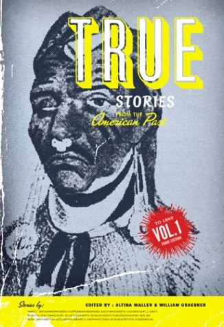 9780072417524: True Stories From The American Past (Volume 1: To 1865)