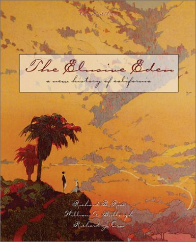 9780072418101: The Elusive Eden: A New History of California