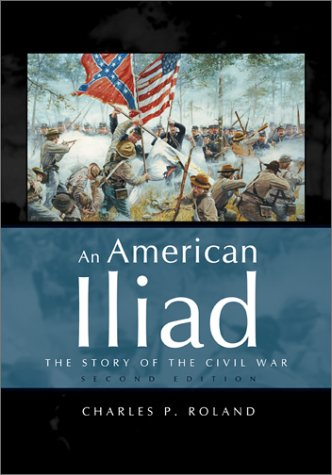 9780072418156: An American Iliad: The Story of the Civil War