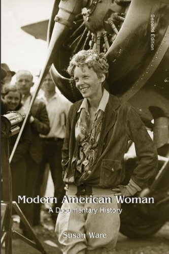 Modern American Women: A Documentary History (0072418206) by Susan Ware