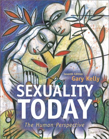 Sexuality Today: The Human Perspective with Making: Gary F Kelly