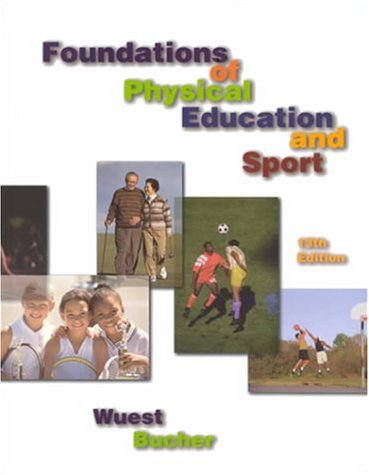 9780072420708: Foundations of Physical Education and Sport