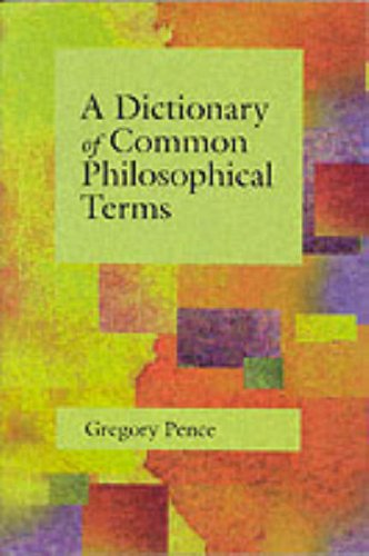 9780072420968: Dictionary of Common Philosophical Terms