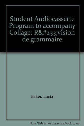 9780072421521: Student Audiocassette Program to accompany Collage: Révision de grammaire