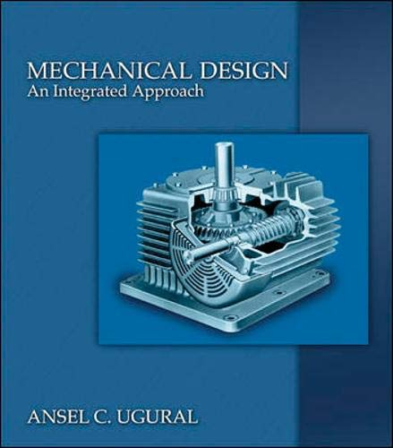9780072421552: Mechanical Design: An Integrated Approach (Engineering Series)
