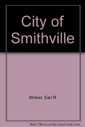 9780072422399: City of Smithville