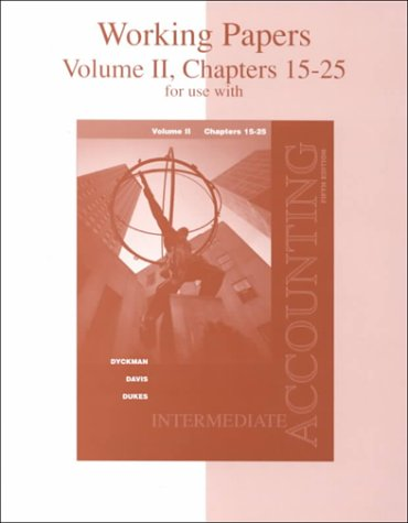 9780072422467: Working Papers for  Intermediate Accounting, Volume II, Chapters 15-25