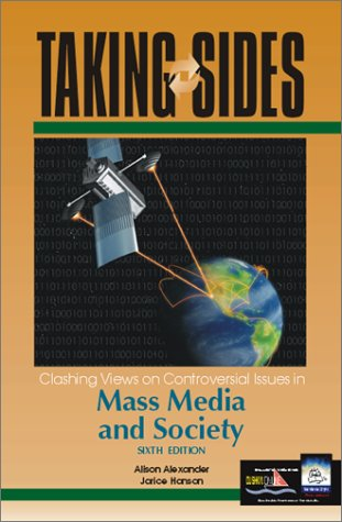 9780072422542: Taking Sides: Clashing Views on Controversial Issues in Mass Media and Society