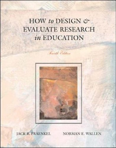 9780072423877: How to Design and Evaluate Research in Education