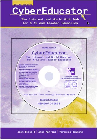 9780072423891: CyberEducator: The Internet and World Wide Web for K-12 and Teacher Education