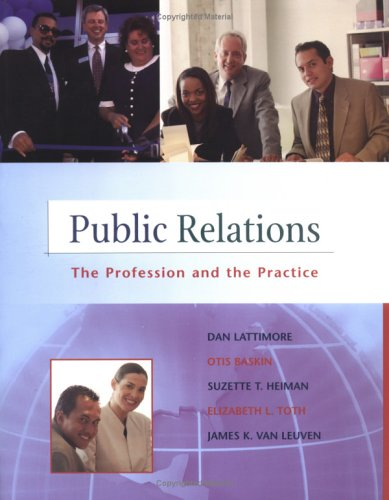 9780072424027: Public Relations: The Practice and the Profession (NAI, text alone)