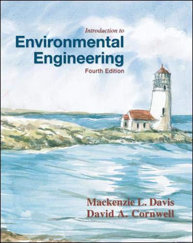Introduction to Environmental Engineering: Mackenzie L Davis,