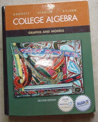 9780072424287: College Algebra: Graphs and Models