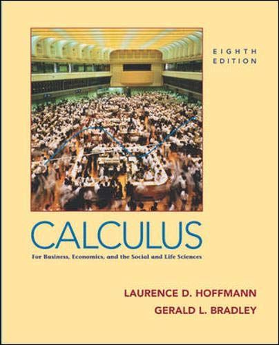 Calculus : For Business, Economics, and the: Laurence D. Hoffmann