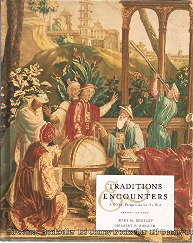 9780072424355: Traditions & Encounters: A Global Perspective on the Past Second Edition