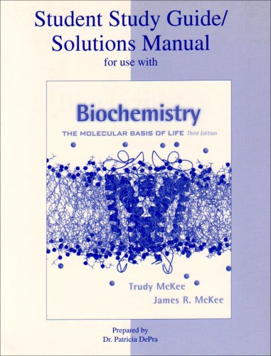 9780072424492: Student Study Guide/Solutions Manual to accompany Biochemistry: The Moledular Basis of Life