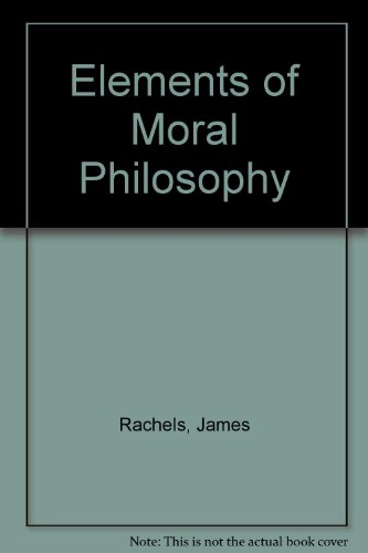 9780072425321: The Elements of Moral Philosophy