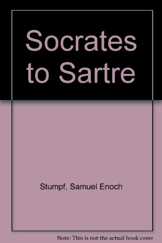 9780072425338: Socrates to Sartre with Free Dictionary of Philosophical Terms