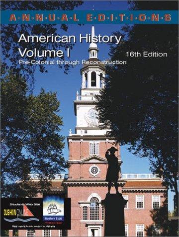 9780072425703: Annual Editions: American History, Volume 1, 16/e