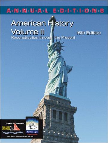 9780072425826: Annual Editions: American History, Volume 2, 16/e