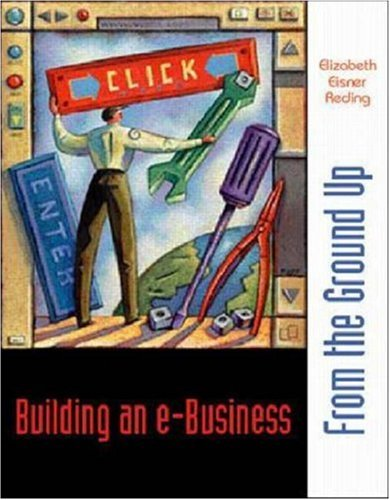 9780072426366: Building an e-Business: From the Ground Up