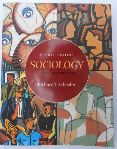 Sociology: A Brief Introduction: Richard T. Schaefer,