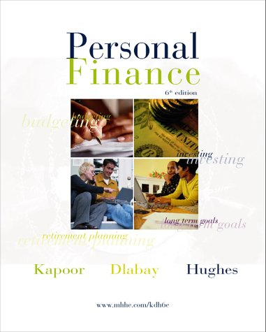 Personal Finance: Jack R. Kapoor,