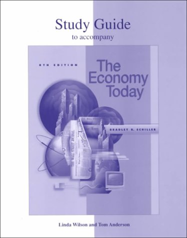 Study Guide (Revised) for use with The Economy Today (0072429550) by Linda Wilson; Tom Anderson