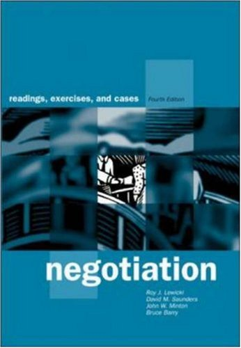 Negotiation: Readings, Exercises, and Cases, 4th Edition: Lewicki, Roy J.