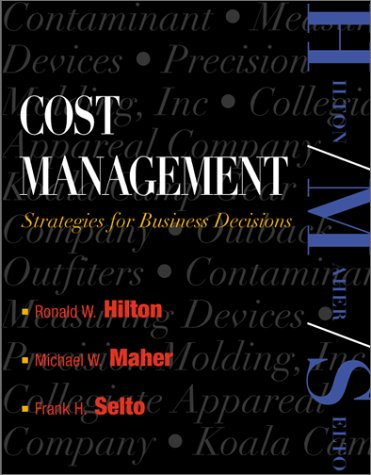 Cost Management with Student CD ROM and: Ronald W. Hilton,