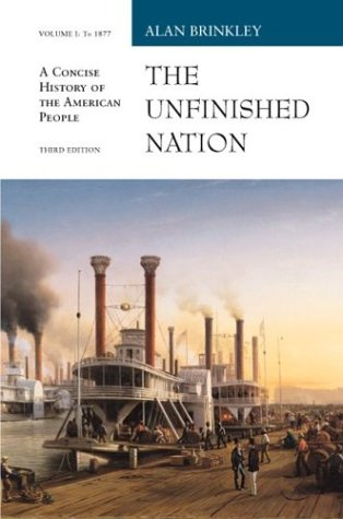 9780072430523: Unfinished Nation Vol. I with E-source CD ROM; MP