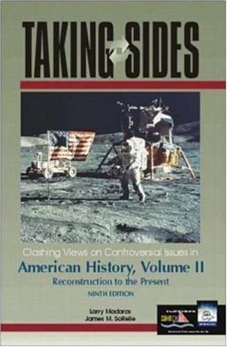 9780072430806: Taking Sides: Clashing Views on Controversial Issues in American History, Vol. II