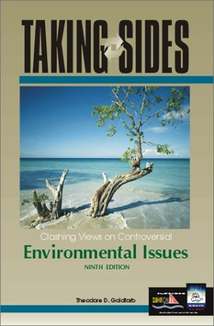 taking sides clashing views on controversial environmental issues custom 13th ed Taking sides volumes present current controversial issues in a debate-style format designed to stimulate student interest and develop critical thinking skills each issue is thoughtfully framed with an issue summary, an issue introduction, and a postscript or challenge questions.