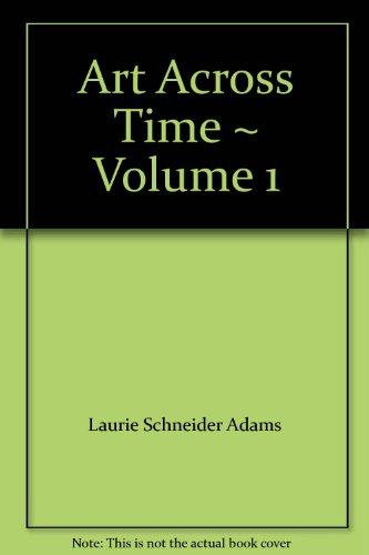 9780072431353: Art Across Time ~ Volume 1