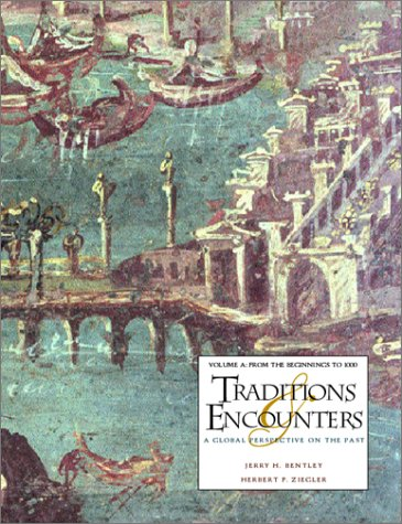 9780072431636: Traditions & Encounters: A