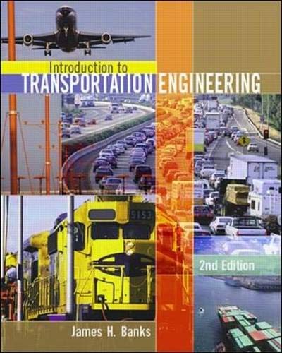 Introduction to Transportation Engineering (0072431881) by James Banks