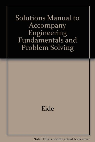 9780072431988: Solutions Manual to Accompany Engineering Fundamentals and Problem Solving