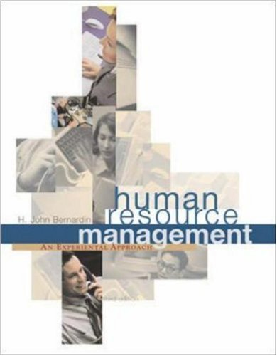 Human Resource Management: An Experiential Approach: H. John Bernardin