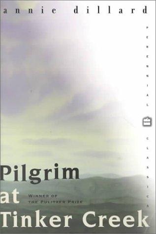 9780072434170: Pilgrim at Tinker Creek (Harper Perennial Modern Classics)