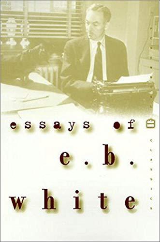 9780072434279: Essays of E B White