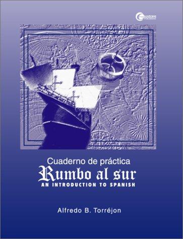 9780072434347: Rumbo al Sur. Cuaderno de practica