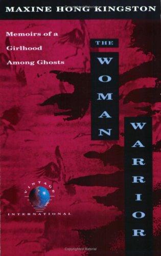 Woman Warrior: Kingston, Maxine Hong