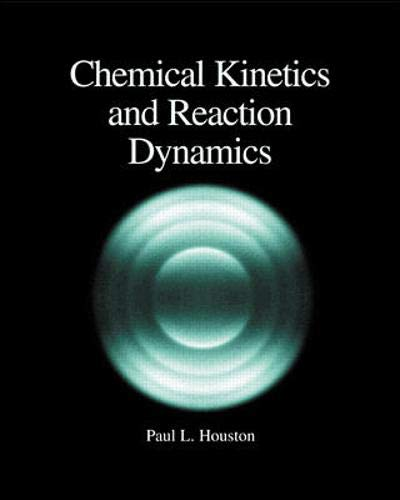 9780072435375: Chemical Kinetics and Reaction Dynamics