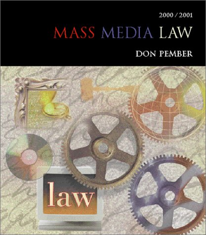 9780072435467: Mass Media Law 2001-2002