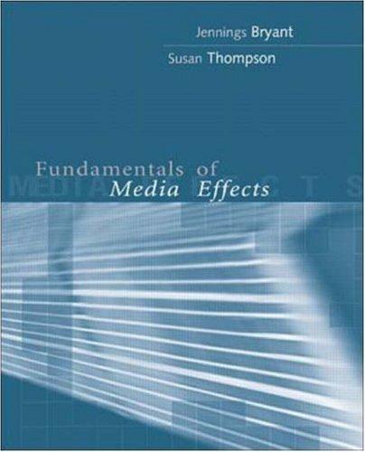 9780072435764: Fundamentals of Media Effects
