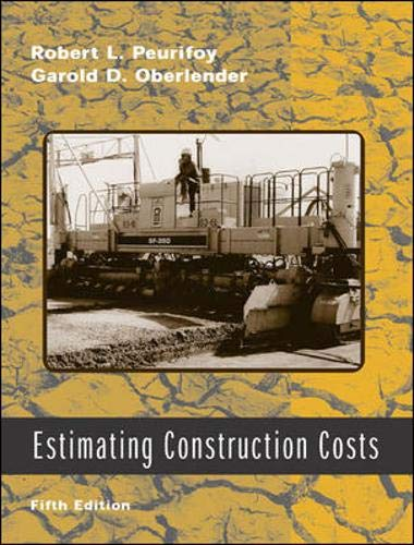 9780072435801: Estimating Construction Costs (McGraw-Hill Series in Construction Engineering and Project Management)