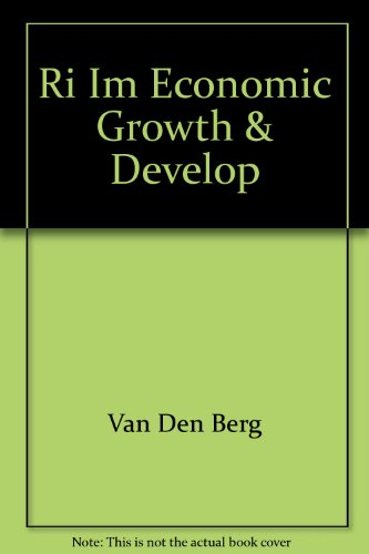 Instructor's Manual to Accompany Economic Growth and Development: Van Den Berg, Hendrik