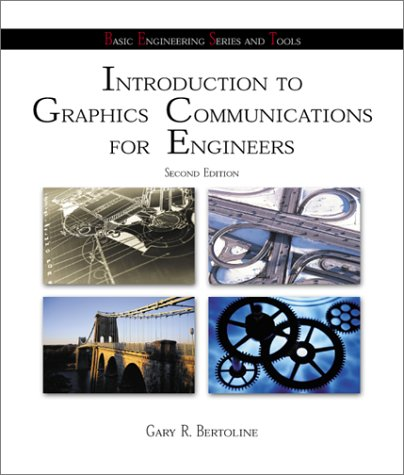 9780072436341: Introduction to Graphics Communications for Engineers (B.E.S.T. Series)