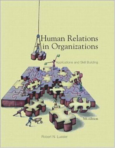 9780072436457: Human Relations In Organizations: Applications and Skill Building